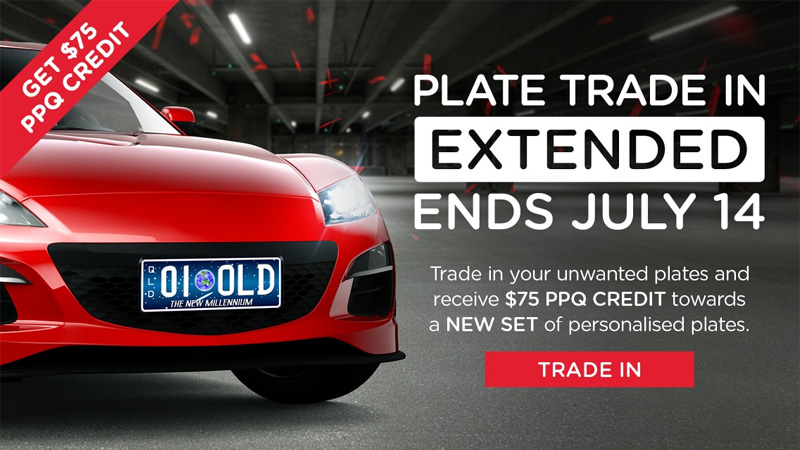 Trade in your old plate combination and receive a $75 PPQ CREDIT towards a NEW SET of personalised plates!