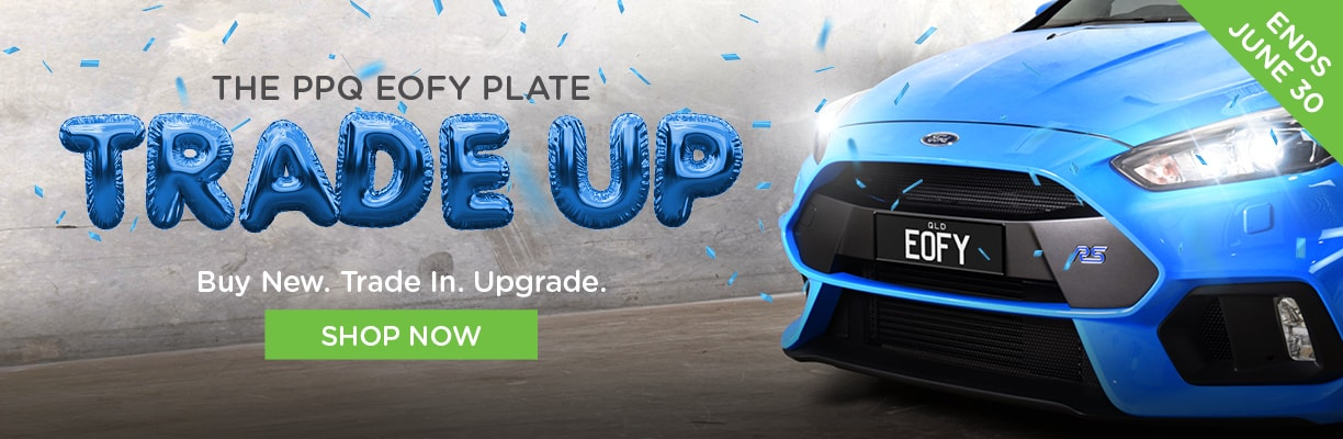 The PPQ EOFY Plate Trade Up - Buy New. Trade In. Upgrade. Shop now! Ends June 30