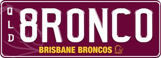 Brisbane Broncos NRL plate with white writing on a maroon background. The combination reads 8 R 0 N C 0. The words 'Brisbane Broncos' and the team logo are beneath the combination.