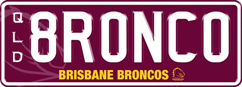 Brisbane Broncos Team plate with white writing on a maroon background. The combination reads 8 R 0 N C 0. The words 'Brisbane Broncos' and the team logo are beneath the combination.